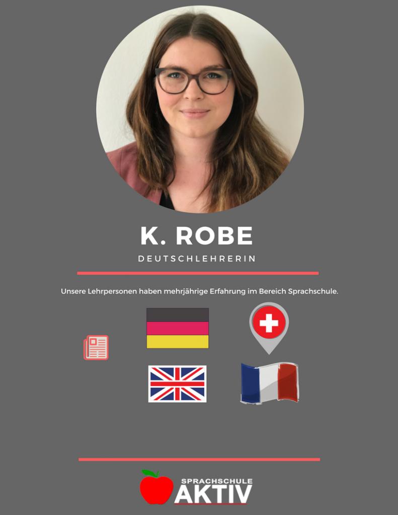 Deutschlehrerin Frau Robe in Zürich