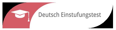 Einstufungstest Deutsch